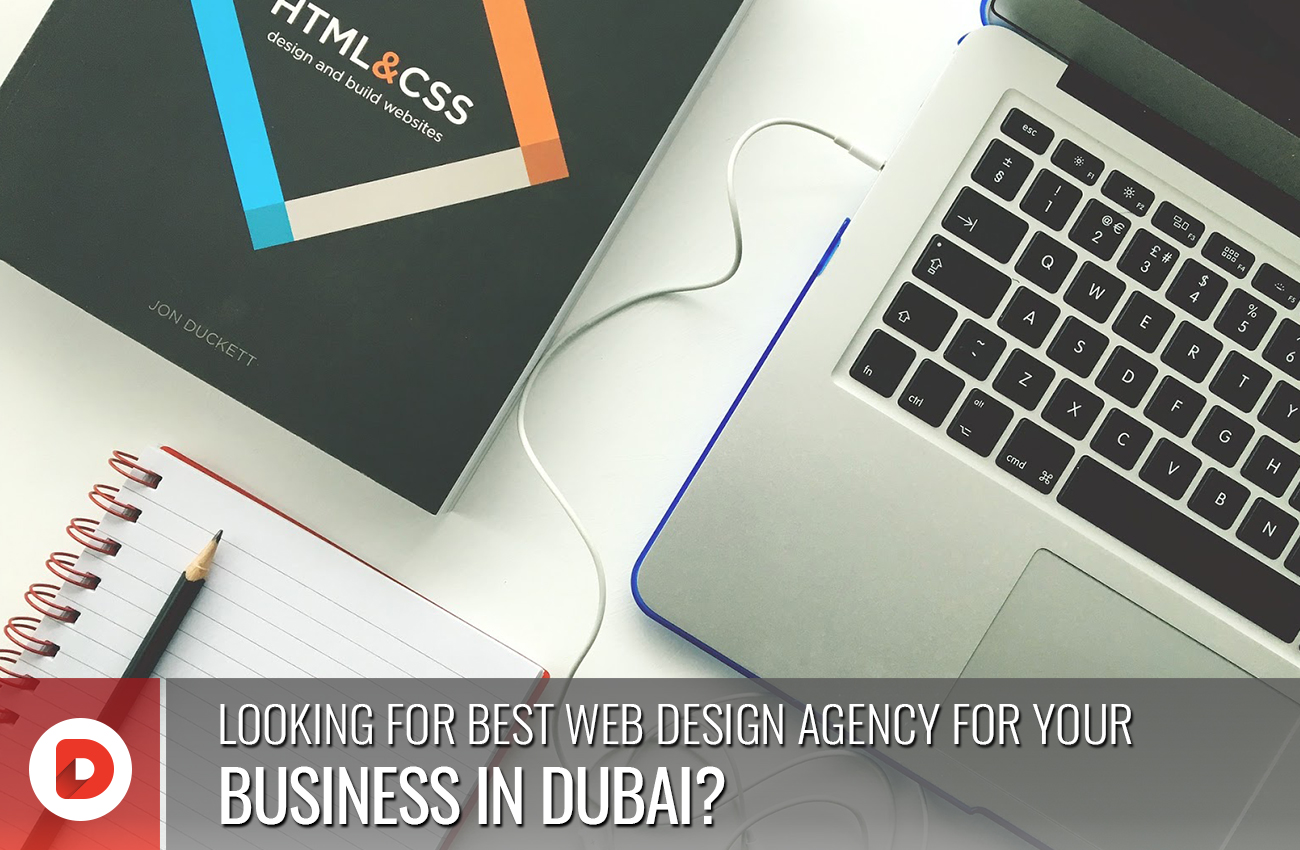 THE BEST WEB DESIGN AGENCY FOR YOUR BUSINESS IN DUBAI? – 7 TOP TIPS FOR WEB DESIGN SUCCESS