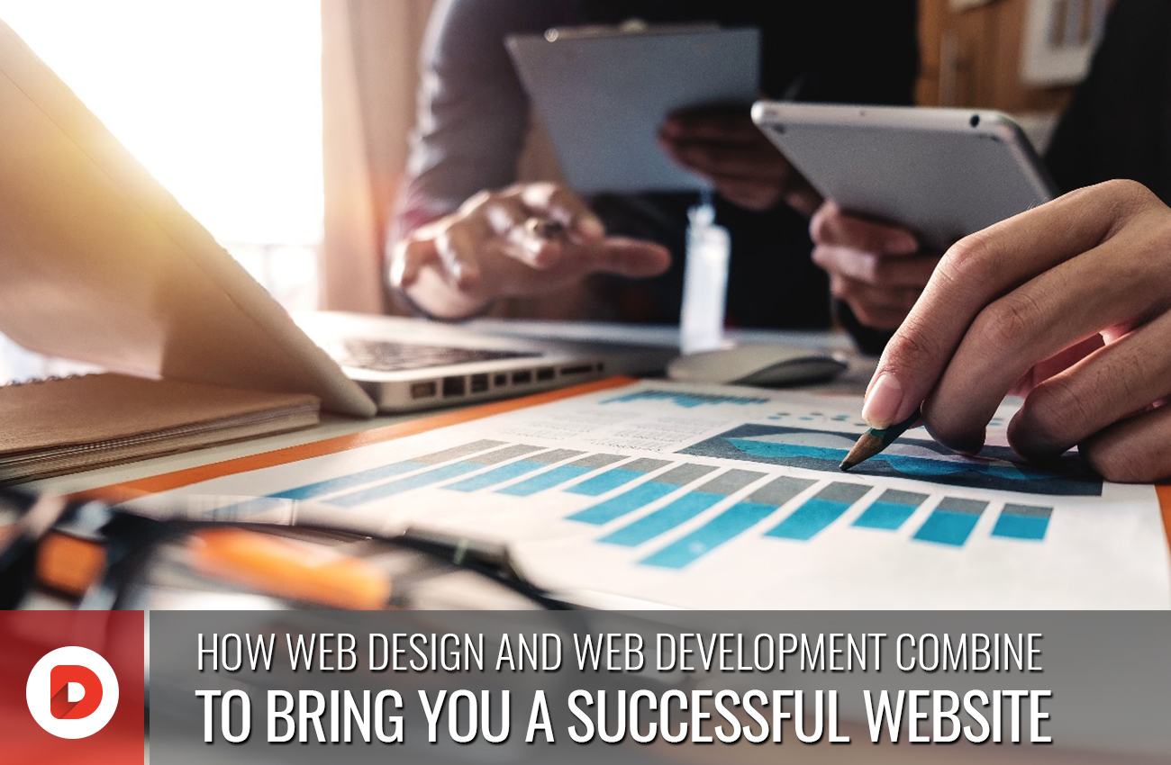 HOW WEB DESIGN AND WEB DEVELOPMENT COMBINE TO BRING YOU A SUCCESSFUL WEBSITE