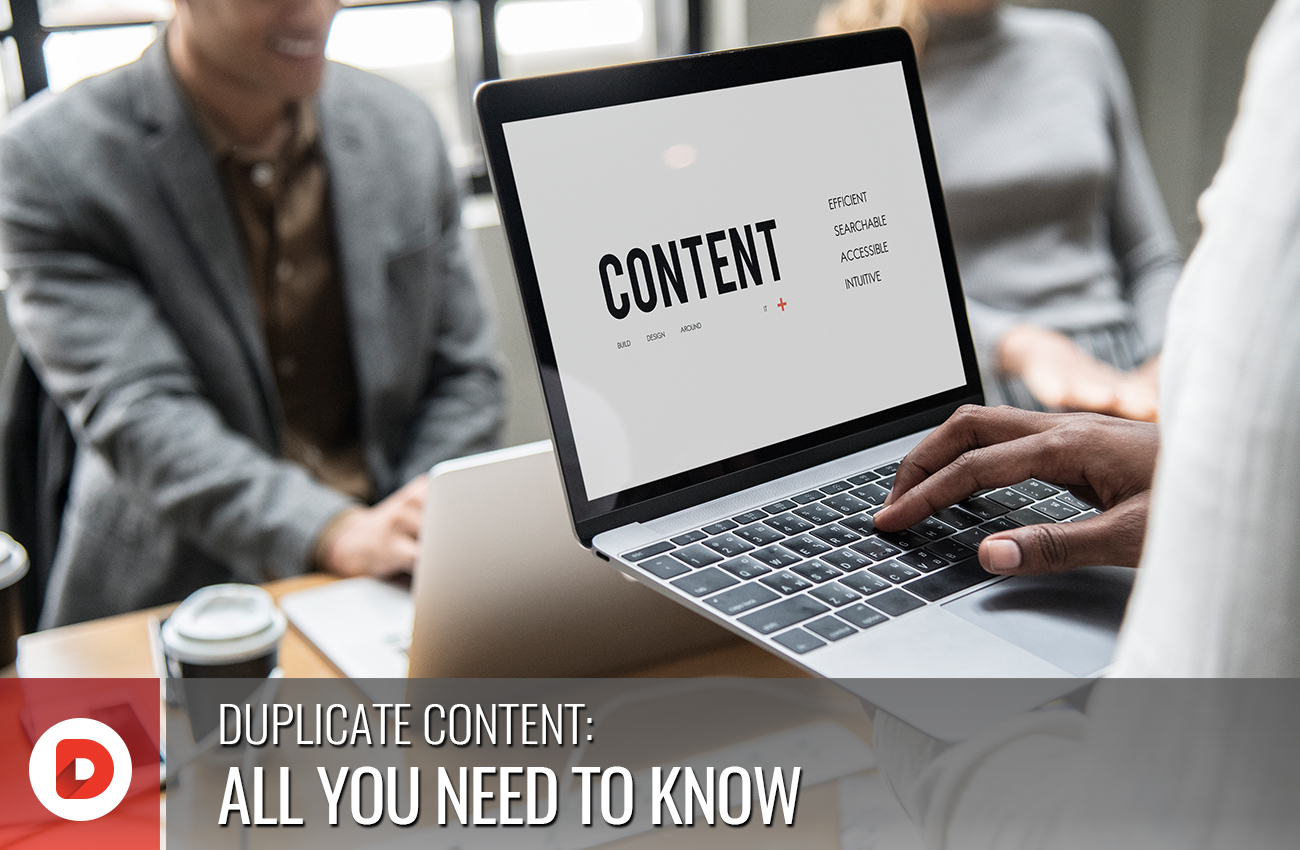 DUPLICATE CONTENT: ALL YOU NEED TO KNOW