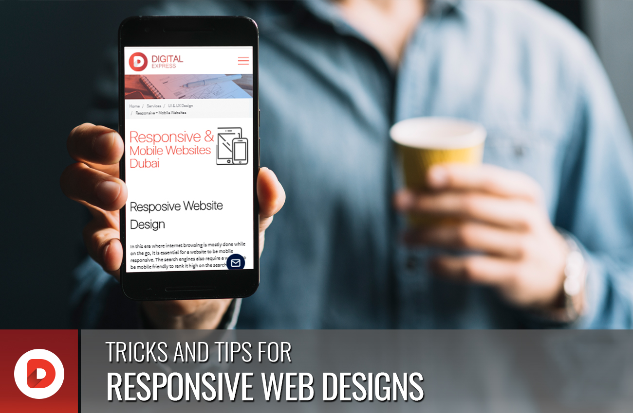 TRICKS AND TIPS FOR RESPONSIVE WEB DESIGNS