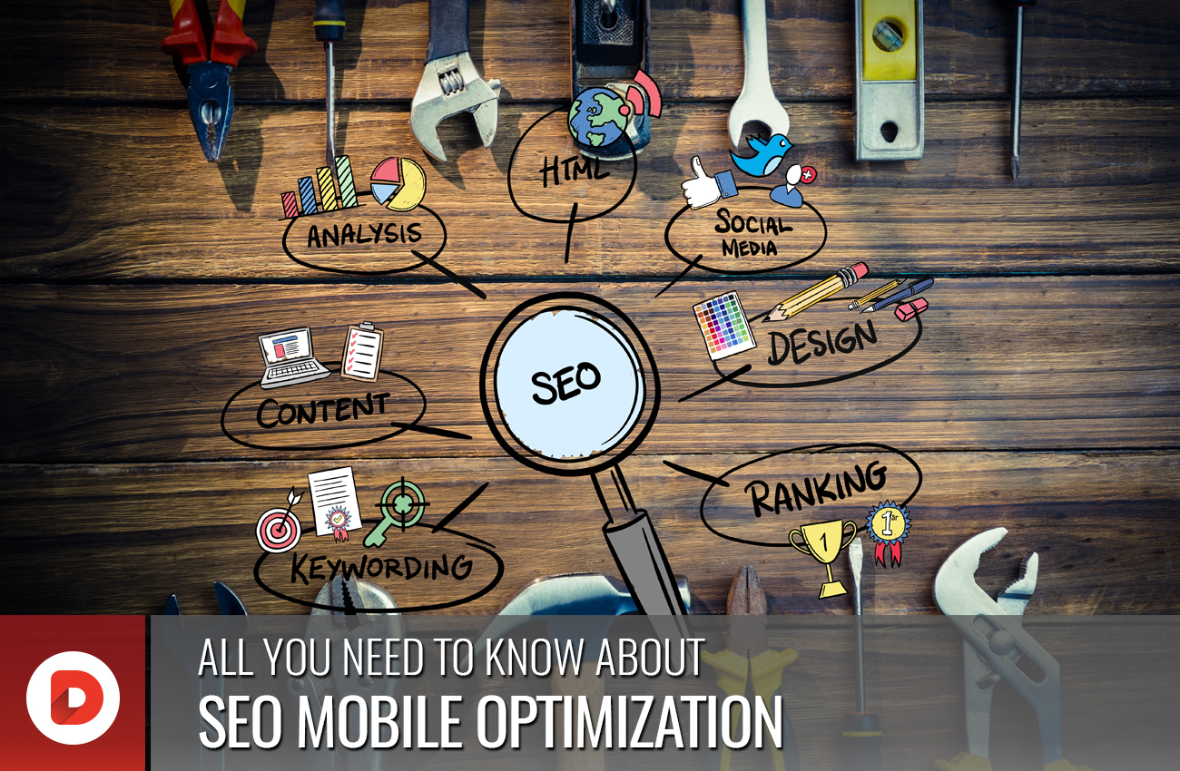 ALL YOU NEED TO KNOW ABOUT MOBILE OPTIMIZATION