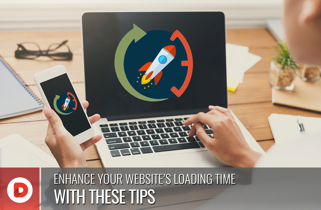 ENHANCE YOUR WEBSITE'S LOADING TIME WITH THESE TIPS