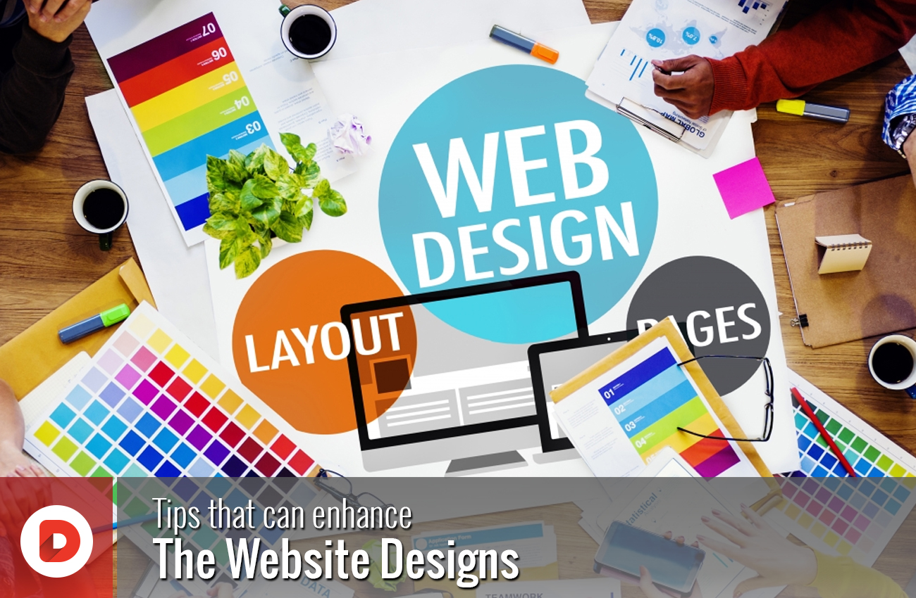 Tips that can enhance the website designs