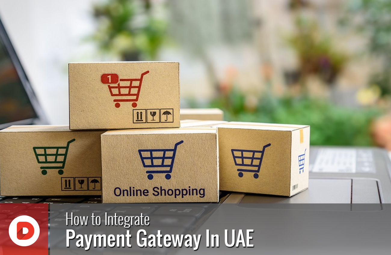 How to integrate Payment Gateway in UAE