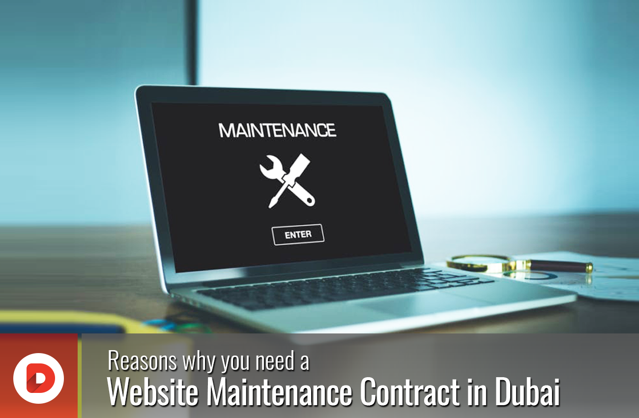 Reasons Why You Need A Website Maintenance Contract In Dubai