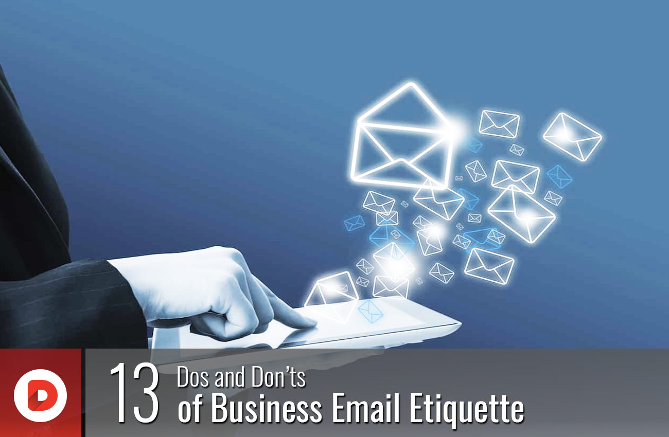 13 Dos and Don'ts of Business Email Etiquette