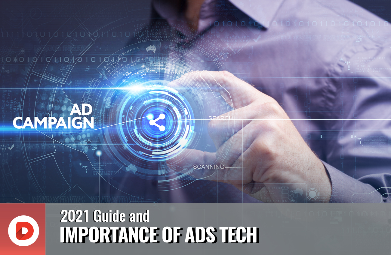 2021-guide-of-importance-of-ads-tech