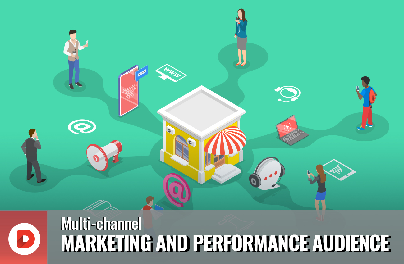 multi-channel marketing and performing audience